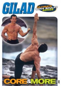 Gilad's Ultimate Body Sculpt- Core and More