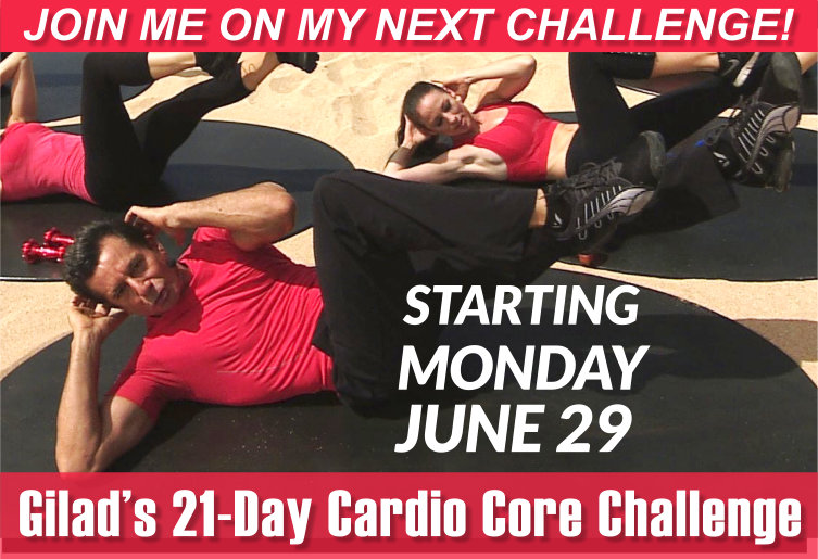 Challenge No 7 – Gilad's 21 Day Cardio Core Challenge