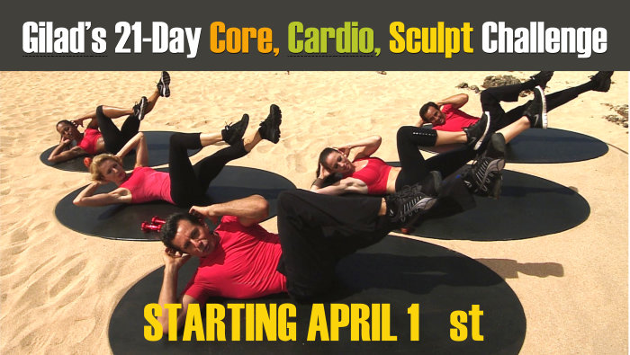 Gilad's 21-Day Core, Cardio and Sculpt Challenge