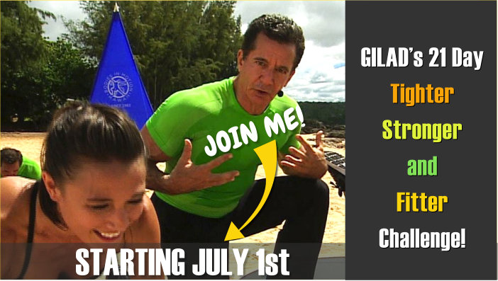 GILAD's 21 Day Tighter, Stronger and Fitter, Challenge! – Challenge No 12