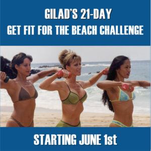 Gilad's 21-Day Get Fit for the Beach Challenge