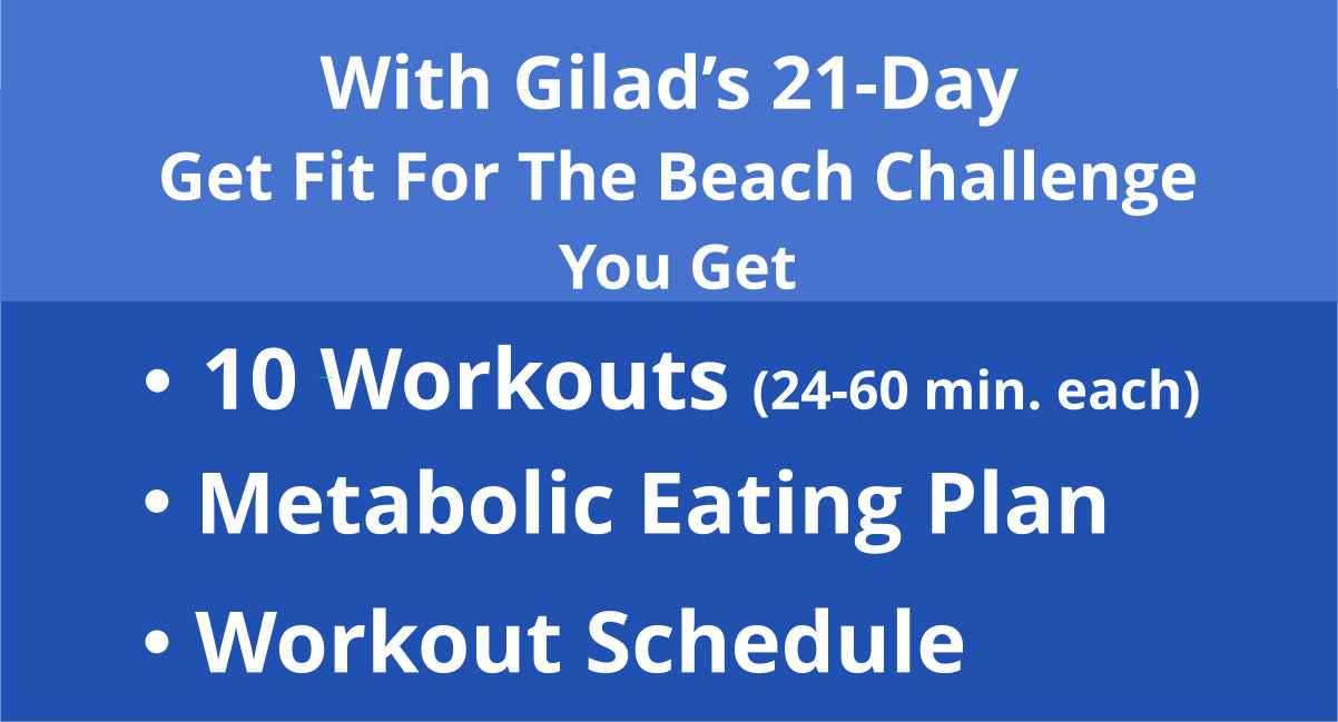 gilad's get fit for the beach challenge